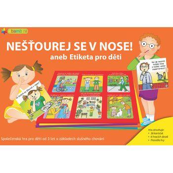 Hra Nešťourej se v nose! aneb Etiketa pro děti